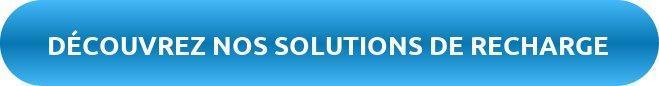 Découvrez nos solutions de recharge